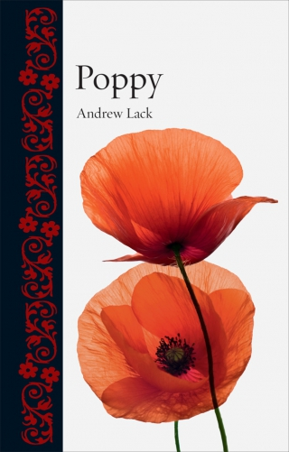 Poppy by andrew lack from reaktion books enlarge image mightylinksfo