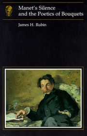 Jacket Image For Manet's Silence and the Poetics of Bouquets