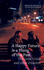 Jacket Image For A Happy Future is a Thing of the Past