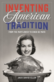 Jacket Image For Inventing American Tradition