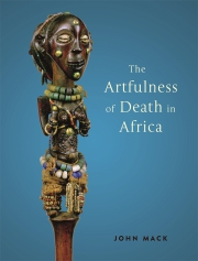 Jacket Image For The Artfulness of Death in Africa