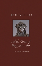 Jacket Image For Donatello and the Dawn of Renaissance Art