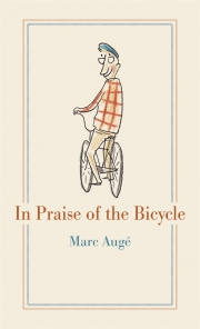 Jacket Image For In Praise of the Bicycle