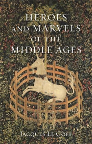 Jacket Image For Heroes and Marvels of the Middle Ages