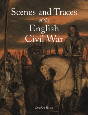 Jacket Image For Scenes and Traces of the English Civil War