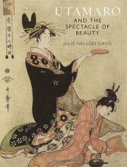 Jacket Image For Utamaro and the Spectacle of Beauty