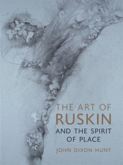 Jacket Image For The Art of Ruskin and the Spirit of Place