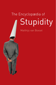 Jacket Image For The Encyclopædia of Stupidity